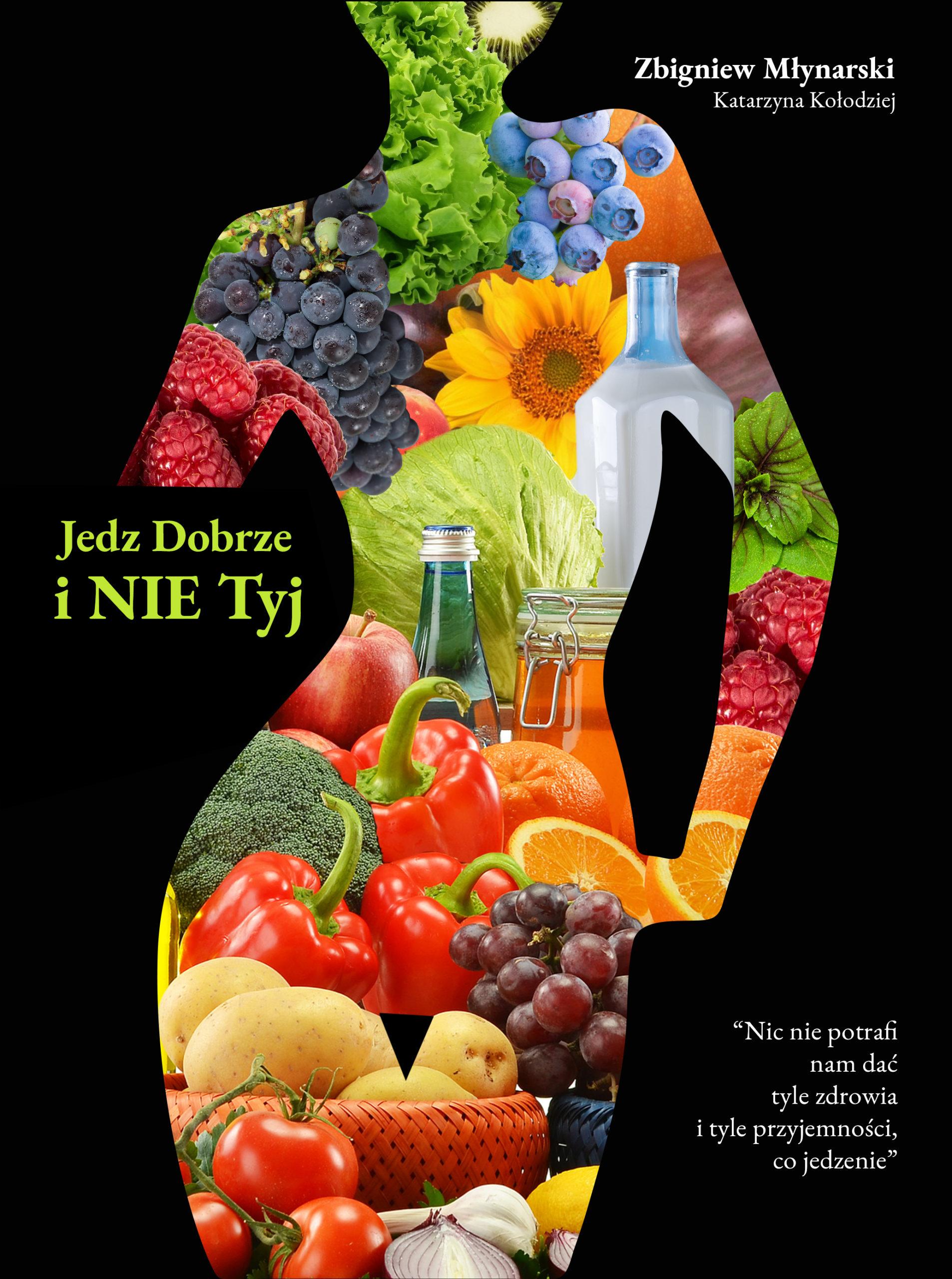 okładka 1 scaled - Jedz Dobrze i NIE Tyj